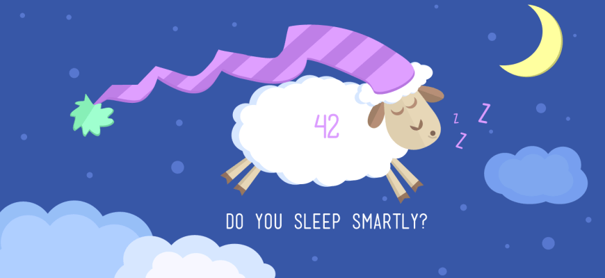 Do you sleep smartly?